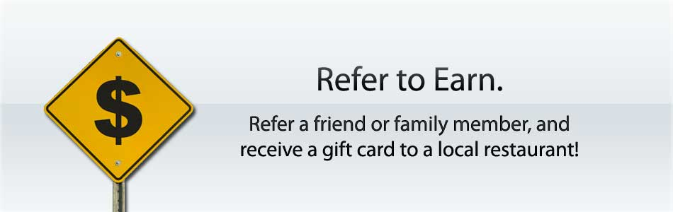 Refer family and friend and earn big rewards